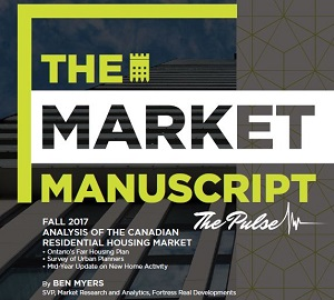 The Fall 2017 Fortress Market Manuscript, which analyzes the Canadian residential housing market, was released this week.